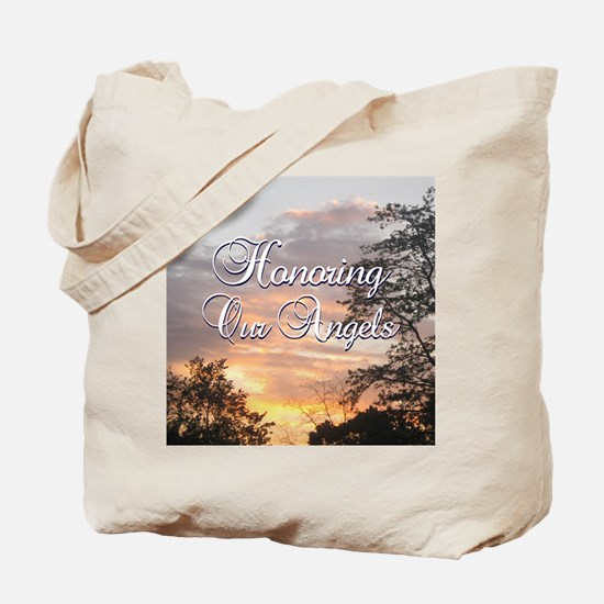 Honoring Our Angels Tote Bag