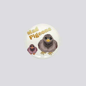 Mad Pigeons Mini Button