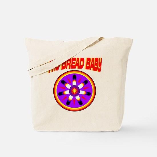 FRY BREAD BABY Tote Bag