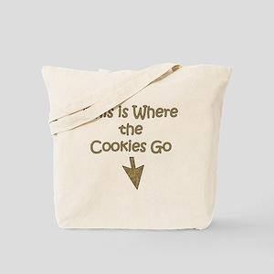 Where Cookies Go Tote Bag