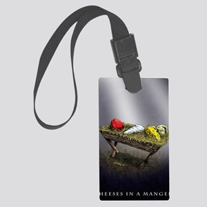 Cheeses in a Manger Large Luggage Tag