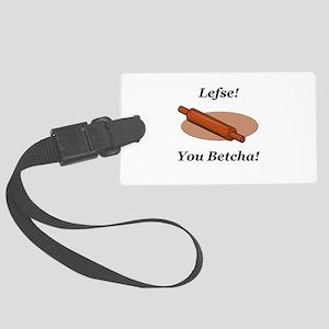 Lefse You Betcha Large Luggage Tag
