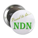 """Proud to be NDN 2.25"""" Button (10 pack)"""