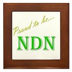 Proud to be NDN Framed Tile