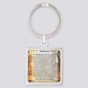The Desiderata Poem by Max Ehrmann Square Keychain