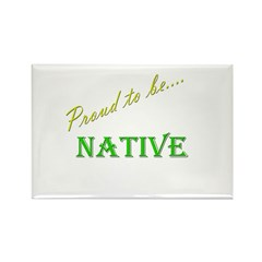 Proud to be Native Rectangle Magnet (10 pack)