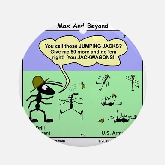Max and Beyond U.S. Army Ants Carto Round Ornament