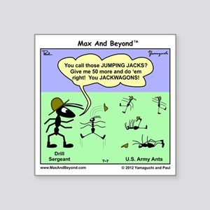 "Max and Beyond U.S. Army An Square Sticker 3"" x 3"""