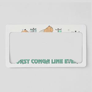 WORST CONGA LINE EVER License Plate Holder