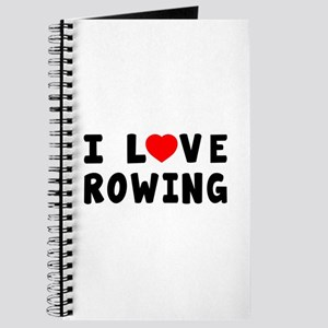 I Love Rowing Journal