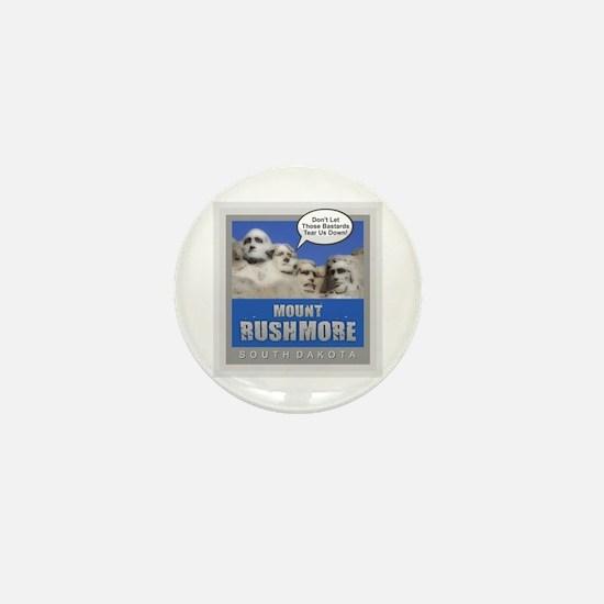 Mount Rushmore - Humor Mini Button