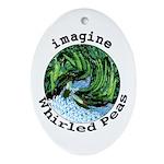 Imagine Whirled Peas Ornament (Oval)