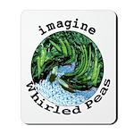 Imagine Whirled Peas Mousepad