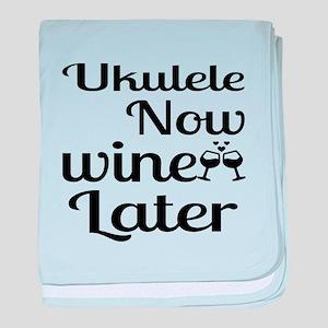 Ukulele Now Wine Later baby blanket