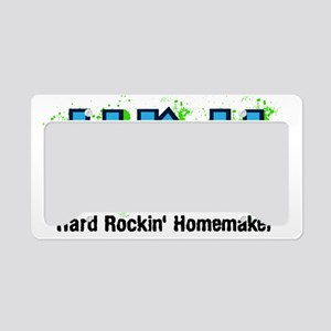 Hard Rockin Homemaker (blue t License Plate Holder