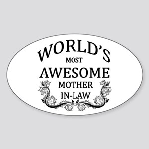 World's Most Awesome Mother-In-Law Sticker (Oval)