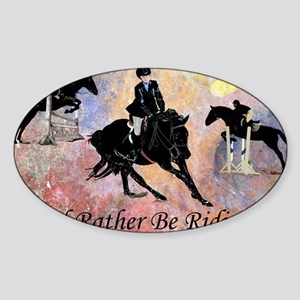 Id Rather Be Riding! Horse Sticker (Oval)