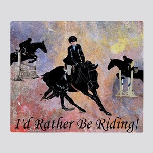 Id Rather Be Riding! Horse Throw Blanket
