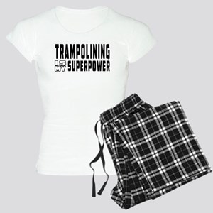 Trampolining Is My Superpower Women's Light Pajama