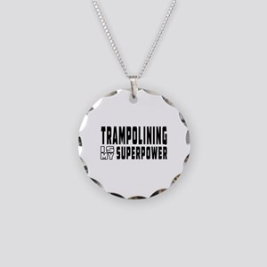 Trampolining Is My Superpower Necklace Circle Char