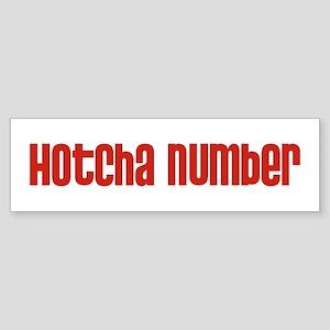 Hotcha Number Bumper Sticker