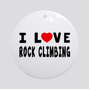 I Love Rock Climbing Ornament (Round)