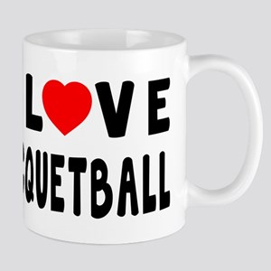 I Love Recquetball Mug