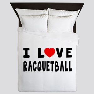 I Love Recquetball Queen Duvet
