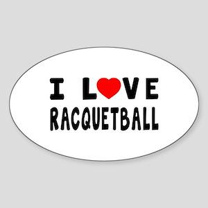 I Love Recquetball Sticker (Oval 10 pk)