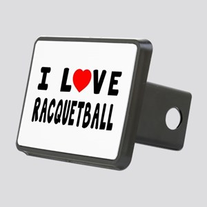 I Love Recquetball Rectangular Hitch Cover