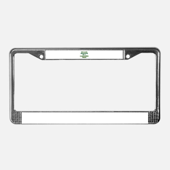 cleverly disguised as a respo License Plate Frame