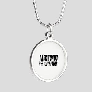 Taekwondo Is My Superpower Silver Round Necklace