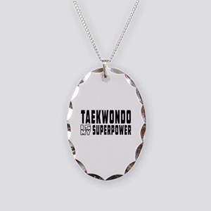 Taekwondo Is My Superpower Necklace Oval Charm
