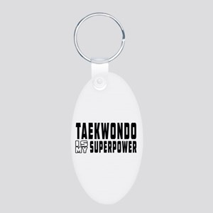Taekwondo Is My Superpower Aluminum Oval Keychain