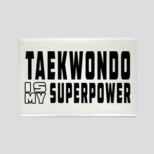 Taekwondo Is My Superpower Rectangle Magnet