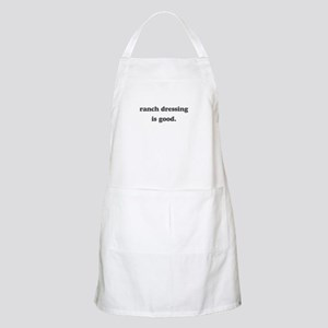 ranch dressing is good BBQ Apron
