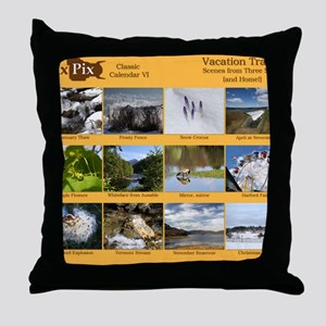 DixPix Classic Calendar 6: Vacation T Throw Pillow