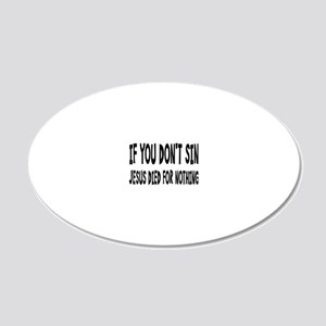 jesusdiedrectangle 20x12 Oval Wall Decal