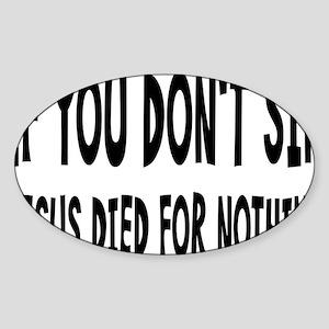 jesusdiedrectangle Sticker (Oval)