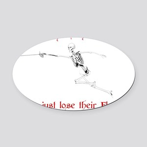 Old Fencers Never Die Oval Car Magnet
