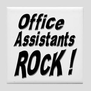 Office Assistants Rock ! Tile Coaster