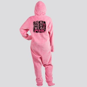 - Real Men Wear Pink Breast Cancer Footed Pajamas