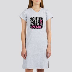 - Real Men Wear Pink Breast Can Women's Nightshirt