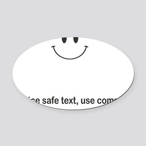 practice safe text Oval Car Magnet