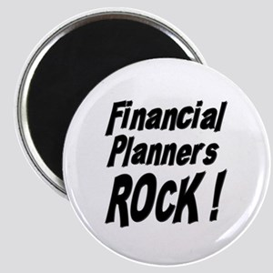 Financial Planners Rock ! Magnet
