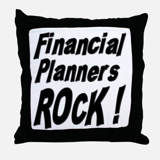 Financial Planners Rock ! Throw Pillow