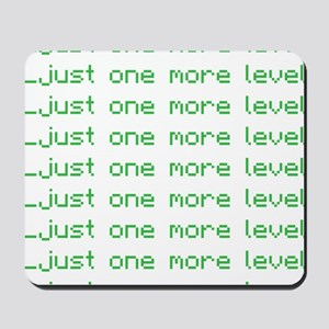 One more level Mousepad