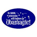 Obamagic in 2008 Oval Sticker