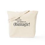 Obamagic in 2008 Tote Bag