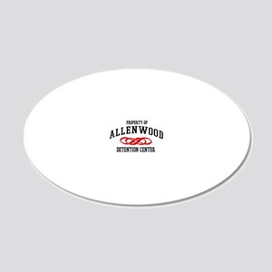 Property of Allenwood Detent 20x12 Oval Wall Decal